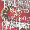 Pavement: Slanted And Enchanted (1992)